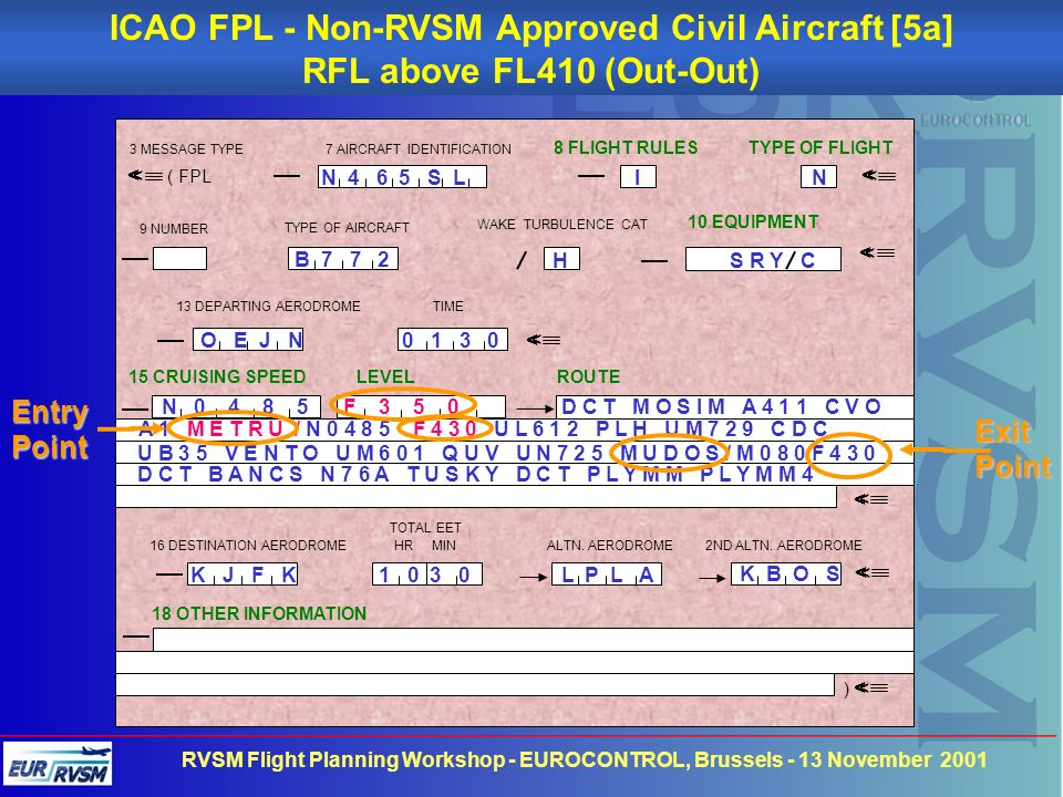ICAO FPL - Non-RVSM Approved Civil Aircraft [5a]